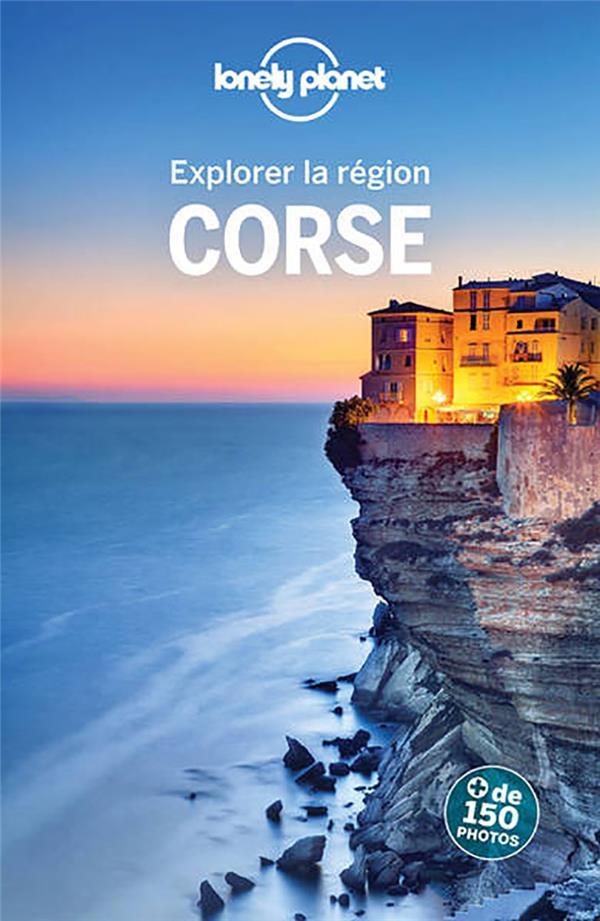 EXPLORER LA REGION CORSE (8E EDITION) COLLECTIF LONELY PLANET
