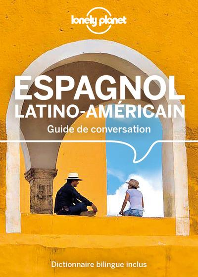 GUIDE DE CONVERSATION ESPAGNOL LATINO-AMERICAIN (12E EDITION) COLLECTIF LONELY PLANET