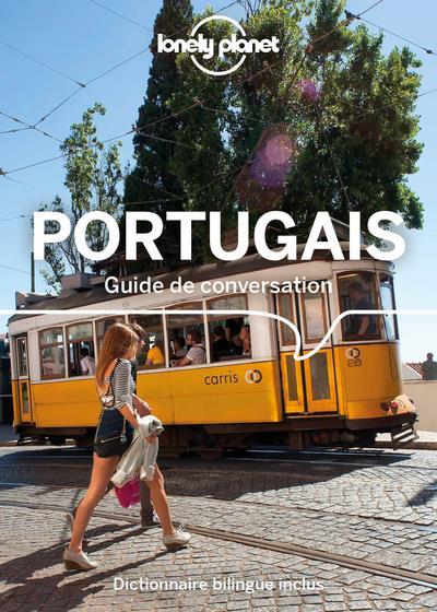 GUIDE DE CONVERSATION  -  PORTUGAIS ET PORTUGAIS BRESILIEN (EDITION 2020) COLLECTIF LONELY PLANET