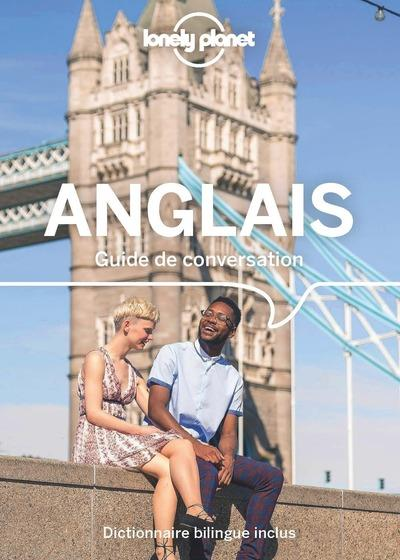 GUIDE DE CONVERSATION ANGLAIS LONELY PLANET LONELY PLANET