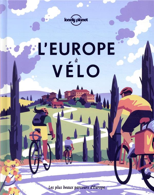 L'EUROPE A VELO (EDITION 2020) LONELY PLANET LONELY PLANET