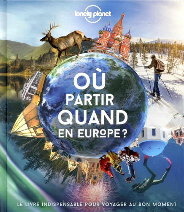 OU PARTIR QUAND ? EUROPE (EDITION 2020) COLLECTIC LONELY PLANET LONELY PLANET