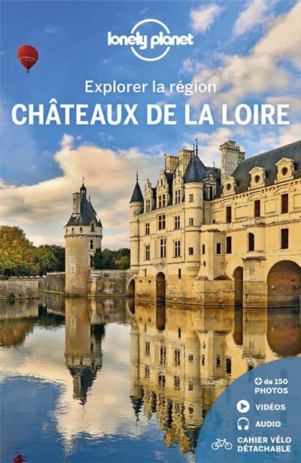 EXPLORER LA REGION CHATEAUX DE LONELY PLANET LONELY PLANET