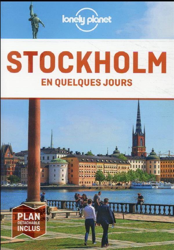 STOCKHOLM EN QUELQUES JOURS 4ED LONELY PLANET LONELY PLANET