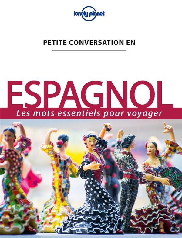 PETITE CONVERSATION EN ESPAGNOL 13ED COLLECTIF LONELY PLANET LONELY PLANET