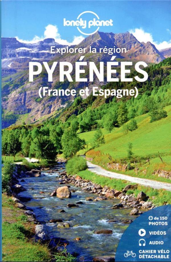 EXPLORER LA REGION PYRENEES FR LONELY PLANET LONELY PLANET