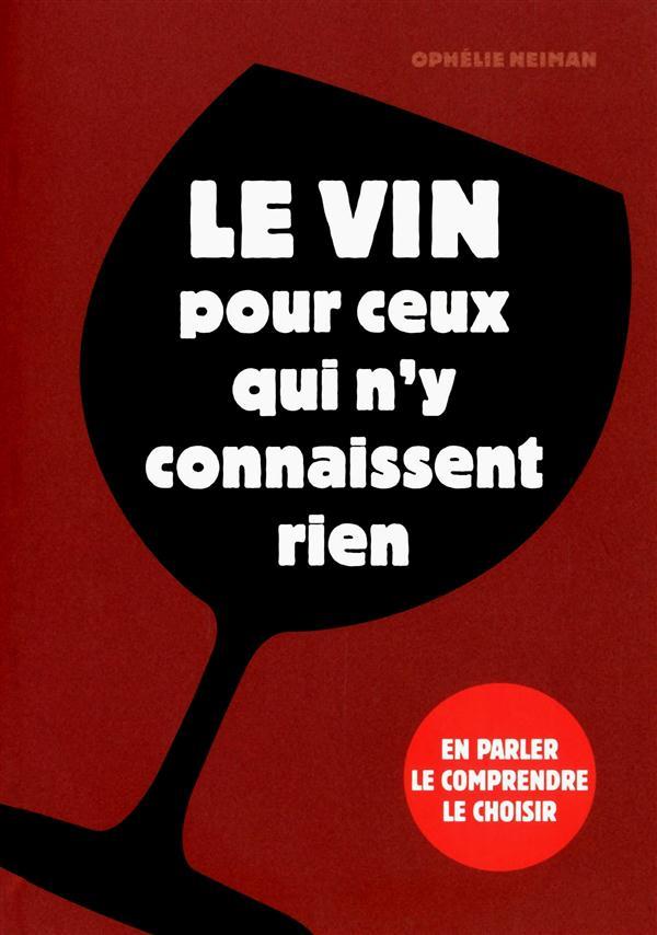 LE VIN POUR CEUX QUI N-Y CONNA NEIMAN/LONG L ETUDIANT