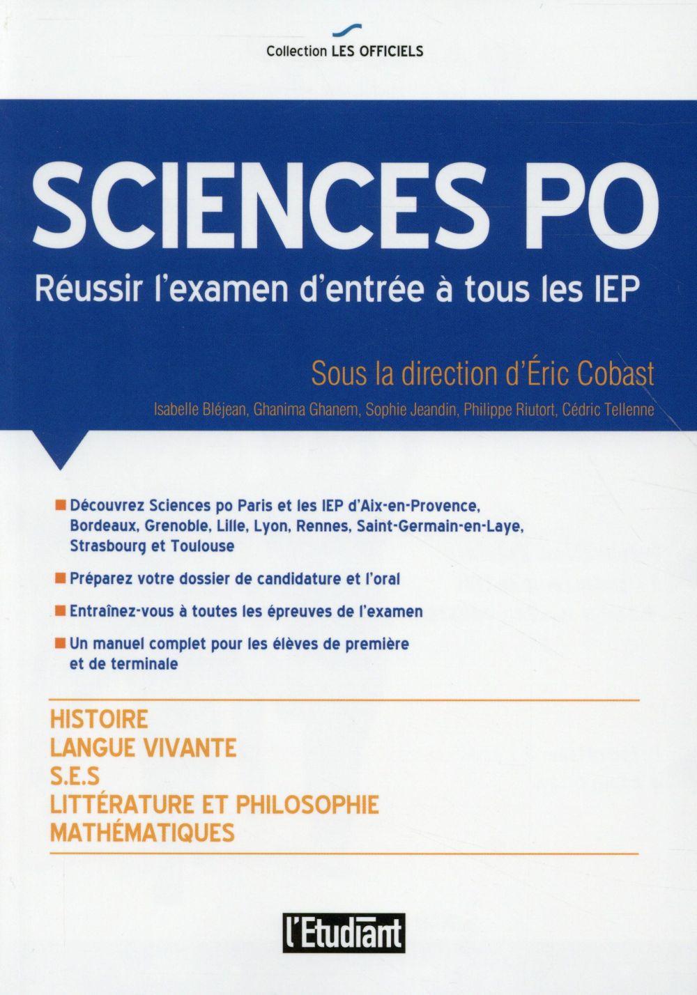 SCIENCES PO REUSSIR L'EXAMEN D'ENTREE A TOUS LES IEP