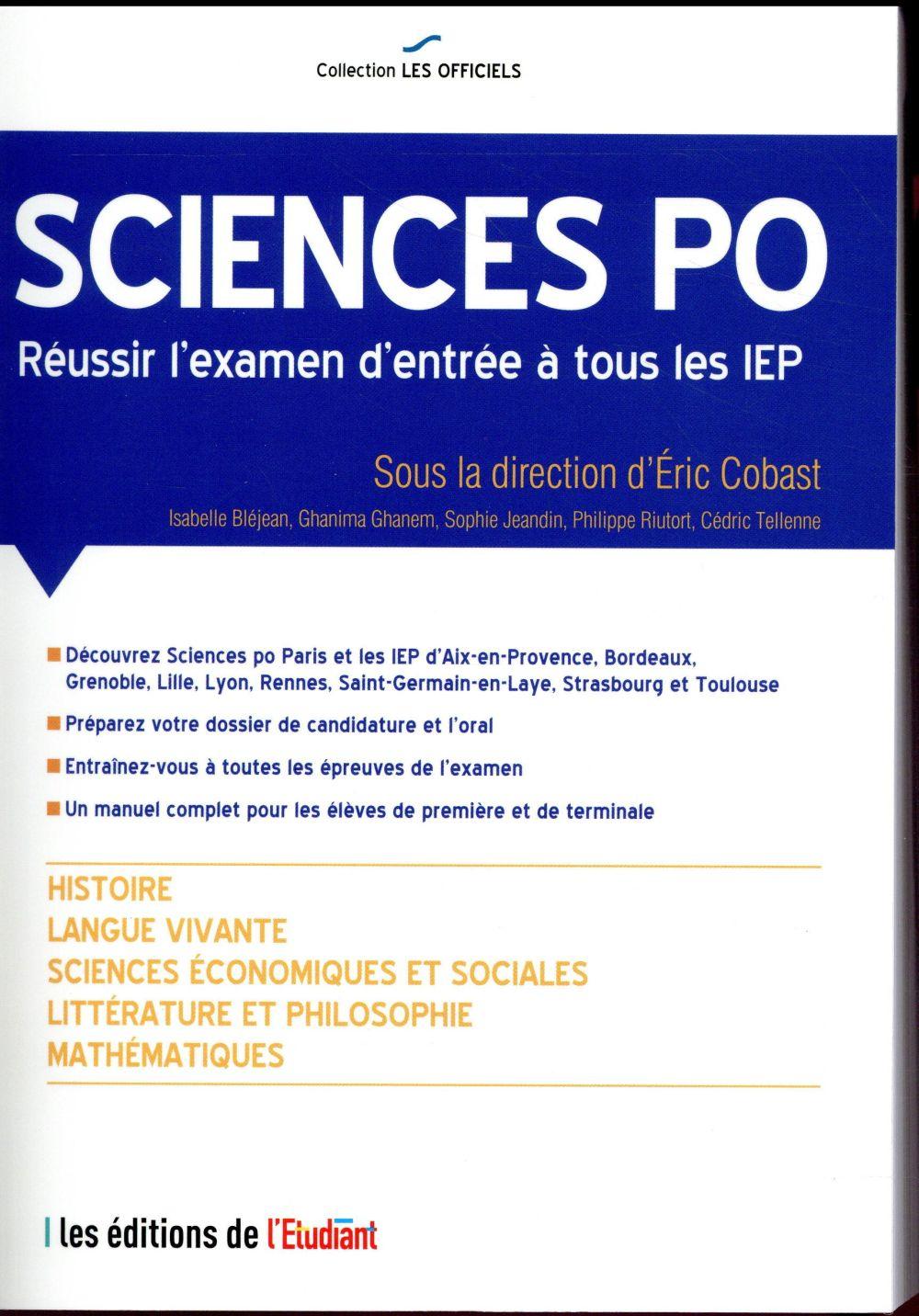 L'OFFICIEL SCIENCES PO   REUSSIR L'EXAMEN D'ENTREE A TOUS LES IEP