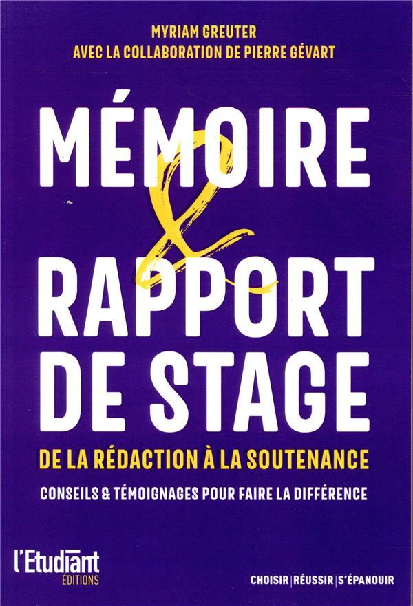 MEMOIRE & RAPPORT DE STAGE - DE LA REDACTION A LA SOUTENANCE