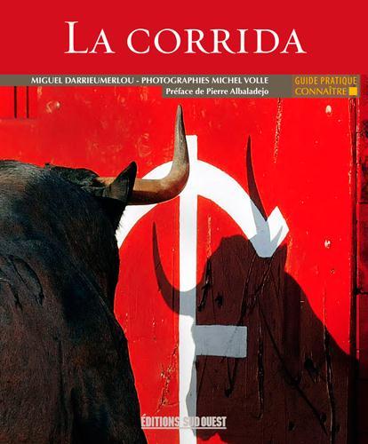 CONNAITRE LA CORRIDA XXX SUD OUEST