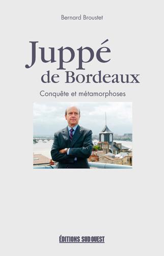 JUPPE DE BORDEAUX. CONQUETES E