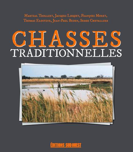 CHASSES TRADITIONNELLES  Sud-Ouest