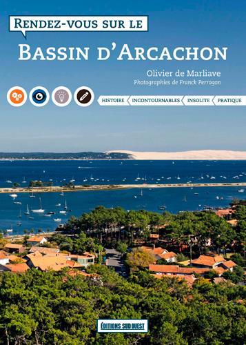 RENDEZ-VOUS SUR LE BASSIN D'ARCACHON