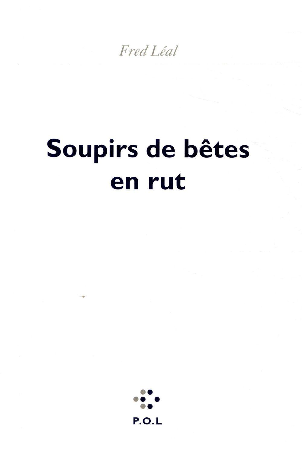 SOUPIRS DE BETES EN RUT