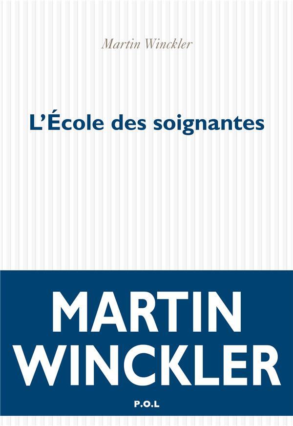 L-ECOLE DES SOIGNANTES WINCKLER MARTIN POL