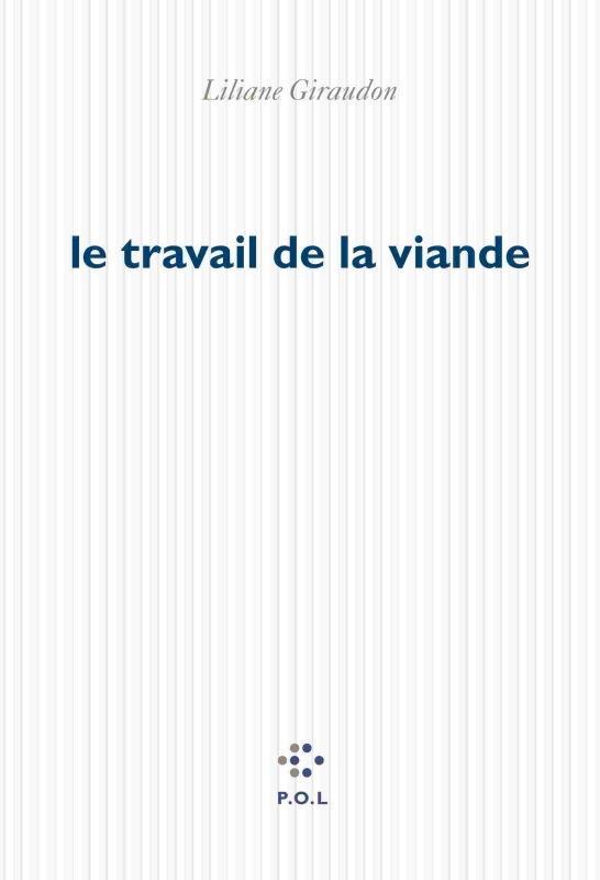 LE TRAVAIL DE LA VIANDE