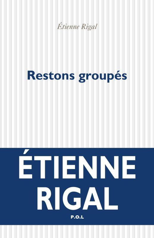 RESTONS GROUPES RIGAL ETIENNE POL