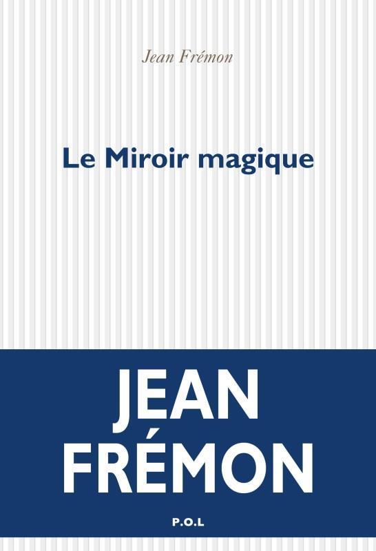 LE MIROIR MAGIQUE FREMON JEAN POL