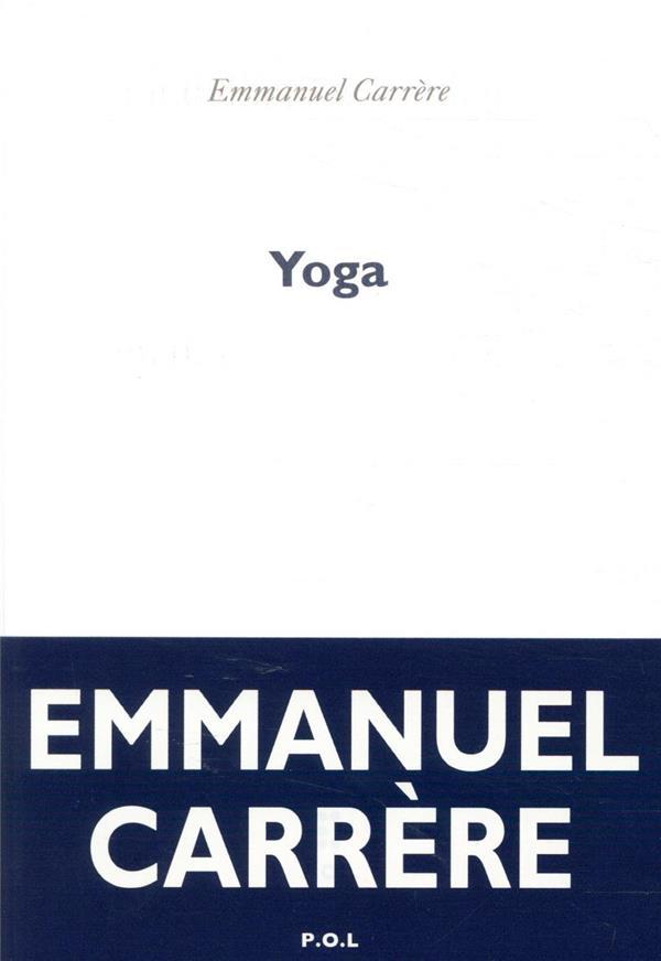 YOGA CARRERE, EMMANUEL POL