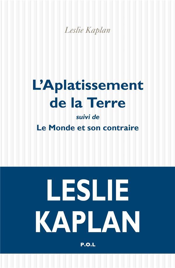 L'APPLATISSEMENT DE LA TERRE  -  LE MONDE ET SON CONTRAIRE