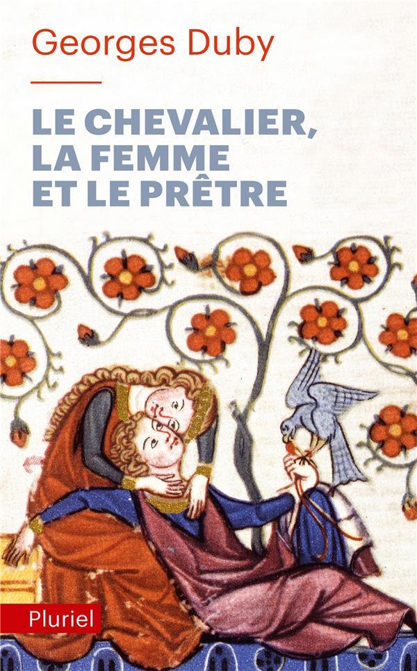 LE CHEVALIER, LA FEMME ET LE P DUBY GEORGES PLURIEL