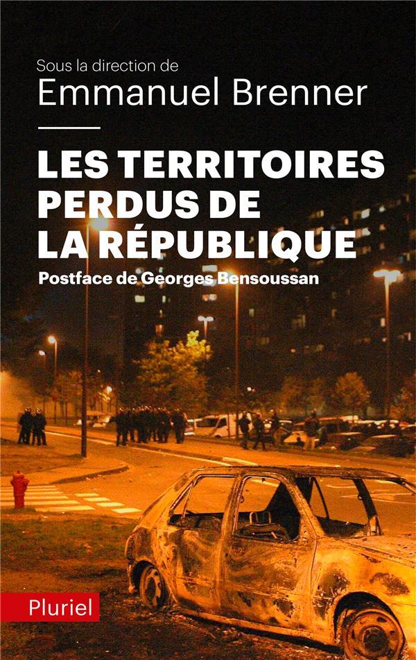 - LES TERRITOIRES PERDUS DE LA REPUBLIQUE