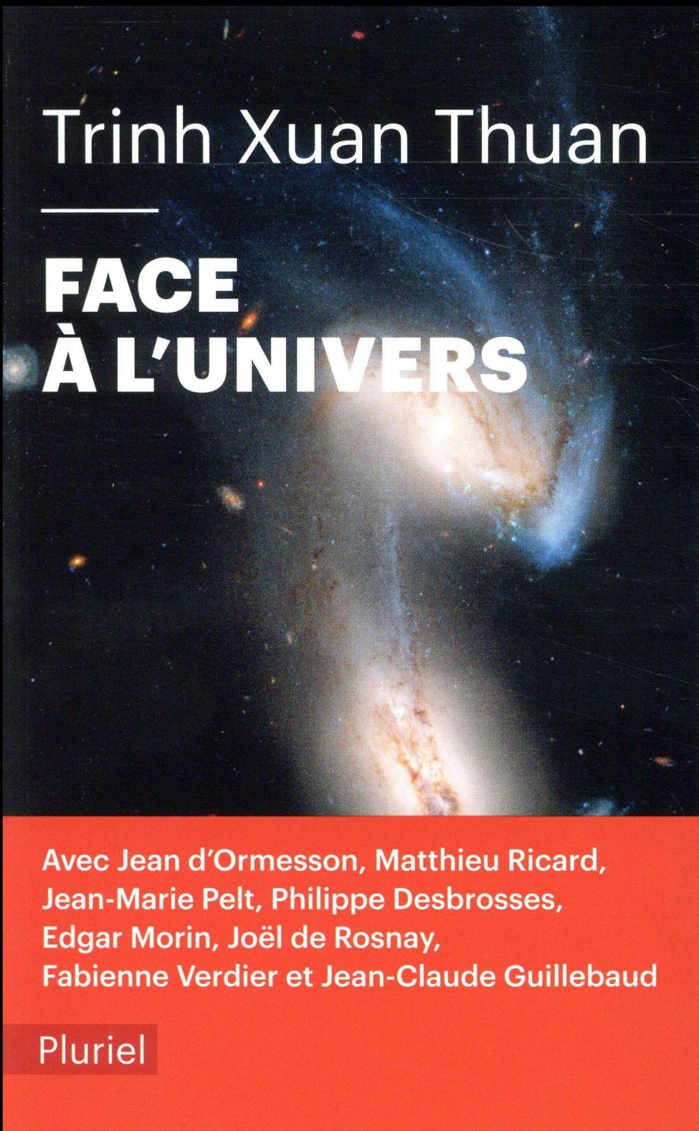 FACE A L'UNIVERS XUAN THUAN TRINH PLURIEL