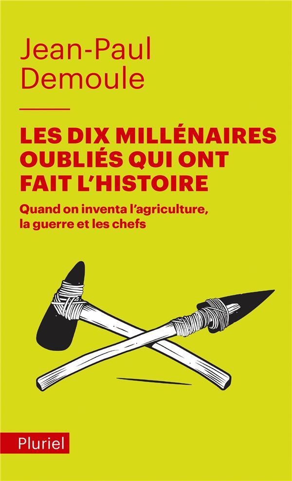 LES DIX MILLENAIRES OUBLIES QU DEMOULE JEAN-PAUL PLURIEL