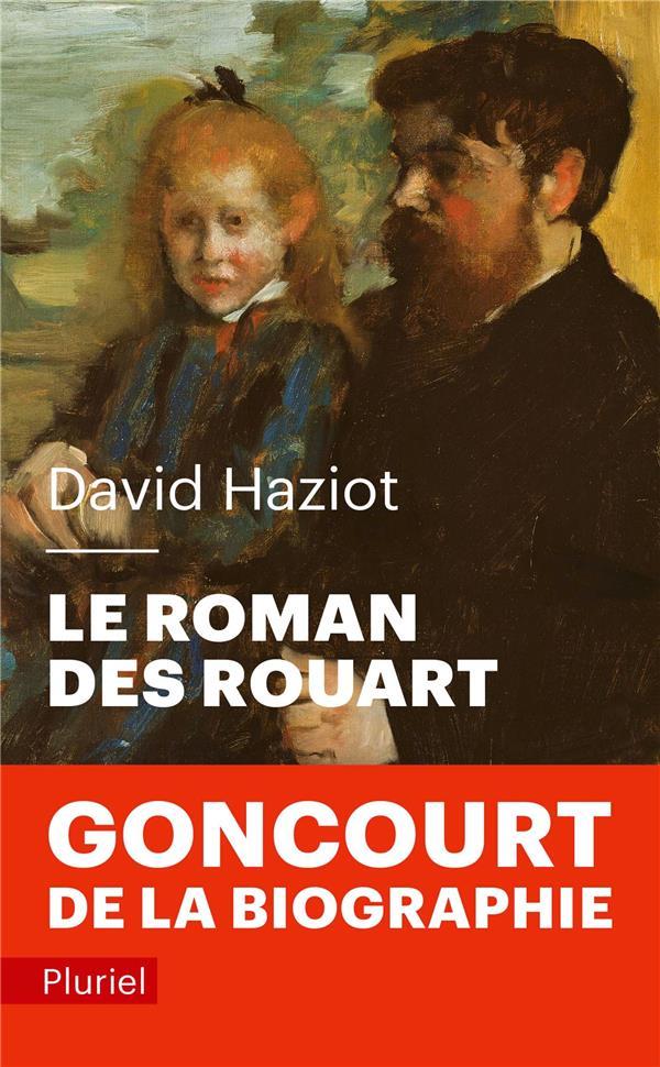 LE ROMAN DES ROUART HAZIOT DAVID PLURIEL