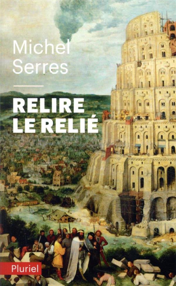 RELIRE LE RELIE SERRES MICHEL PLURIEL