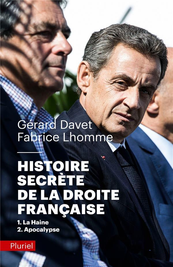 HISTOIRE SECRETE DE LA DROITE FRANCAISE T.1 ET 2  -  LA HAINE  -  APOCALYPSE DAVET/LHOMME PLURIEL