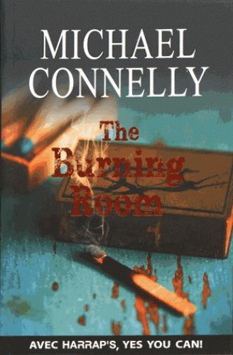 HARRAP'S THE BURNING ROOM Connelly Michael Harrap 's