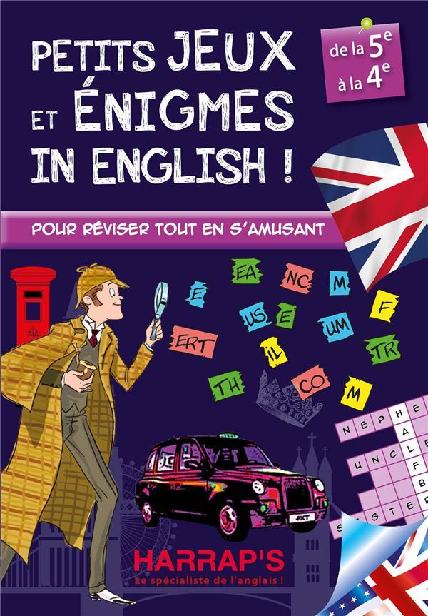 HARRAP PETITS JEUX ET ENIGMES IN ENGLISH 5/ 4EME
