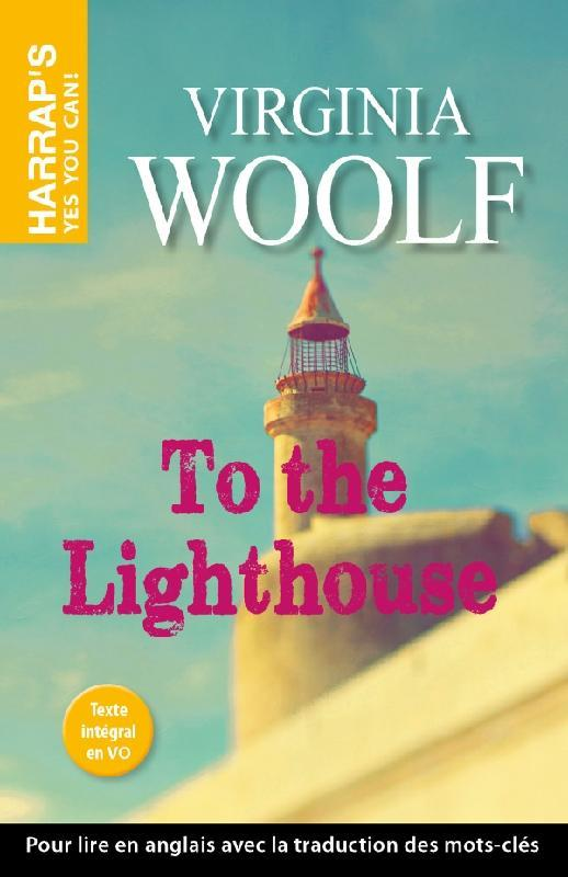 Woolf Virginia - HARRAP'S TO THE LIGHTHOUSE