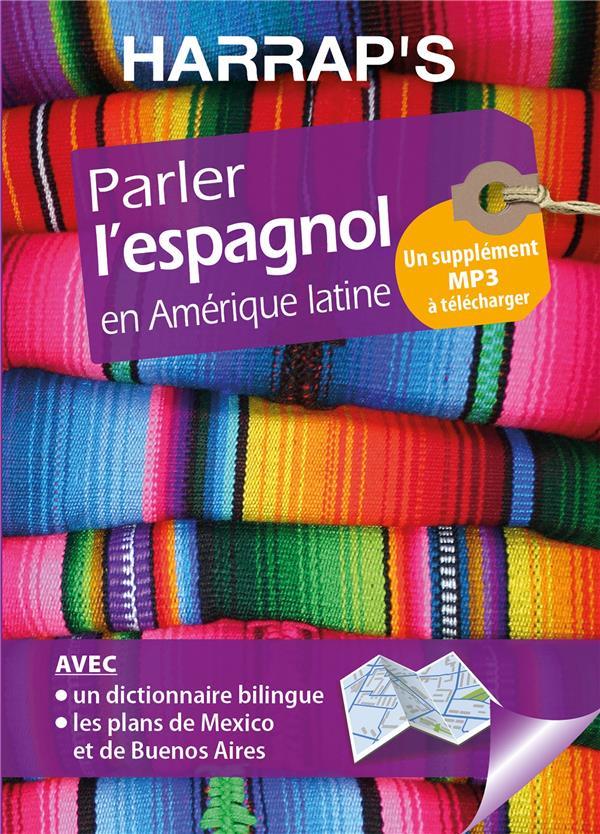 HARRAP'S PARLER L'ESPAGNOL EN AMERIQUE LATINE  LAROUSSE