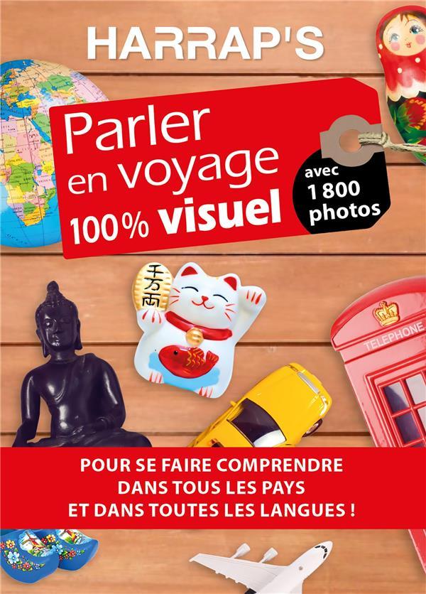 PARLER EN VOYAGE 100% VISUEL  -  AVEC 1800 PHOTOS COLLECTIF LAROUSSE