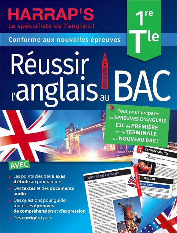 REUSSIR L'ANGLAIS AU BAC  -  1RE, TERMINALE