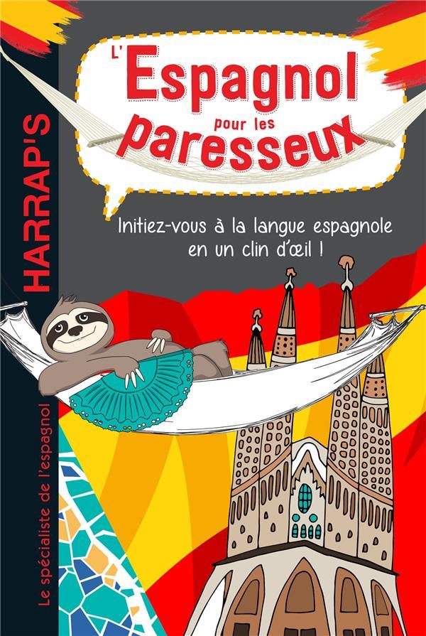 L'ESPAGNOL POUR LES PARESSEUX COLLECTIF LAROUSSE