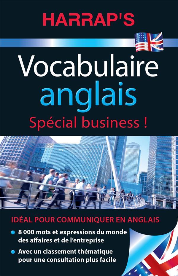 VOCABULAIRE ANGLAIS  -  SPECIAL BUSINESS ! COLLECTIF LAROUSSE