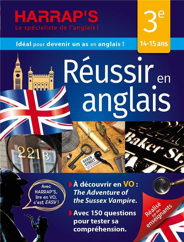 REUSSIR L'ANGLAIS EN 3E XXX LAROUSSE