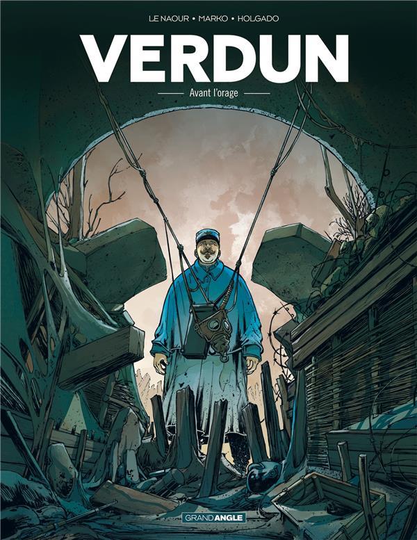 VERDUN T.1  -  AVANT L'ORAGE MARKO+HOLGADO+LE NAO Bamboo