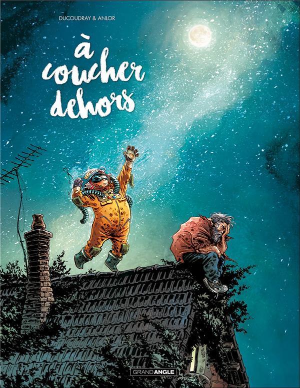 Anlor - A COUCHER DEHORS T01