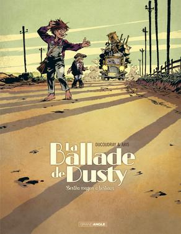 LA BALLADE DE DUSTY - TOME 1 DUCOUDRAY AURELIEN BAMBOO