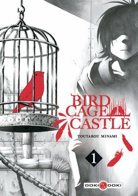 BIRDCAGE CASTLE - T01 - BIRDCAGE CASTLE - VOL. 01 MINAMI TOUTAROU BAMBOO