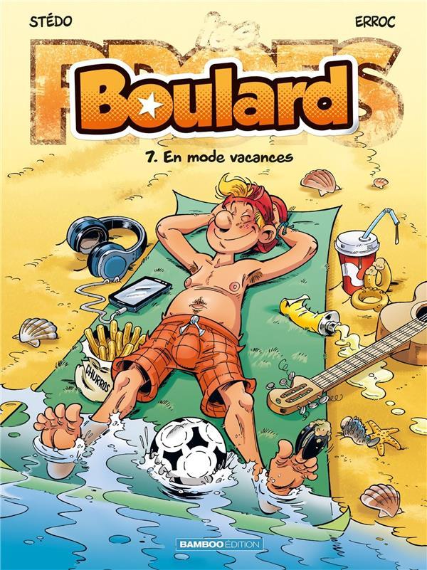 BOULARD T.7  -  EN MODE VACANCES