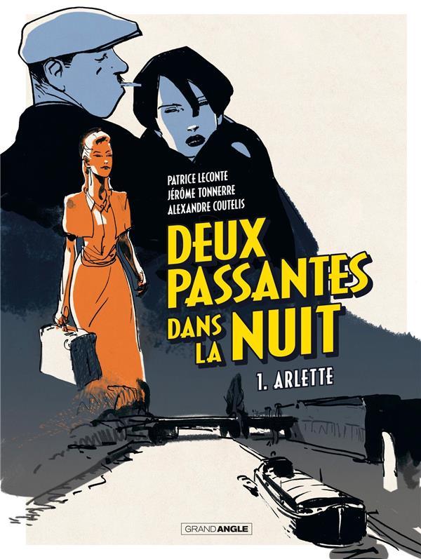 DEUX PASSANTES DANS LA NUIT T.1  -  ARLETTE LECONTE/TONNERRE BAMBOO