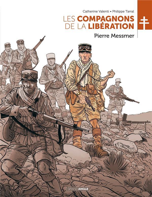 LES COMPAGNONS DE LA LIBERATION - T01 - LES COMPAGNONS DE LA LIBERATION - MESSMER  BAMBOO