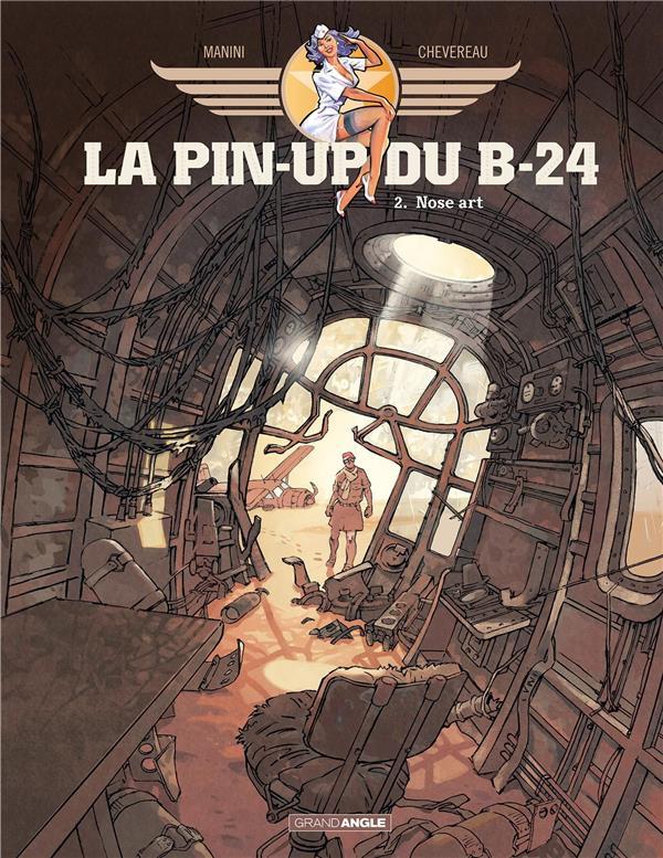 LA PIN-UP DU B-24 T.2  -  NOSE ART