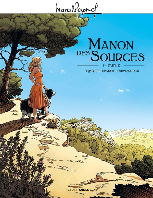 MANON DES SOURCES T.1